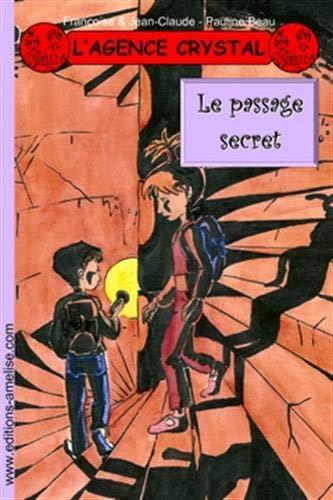 L'agence Crystal, Tome 14 : Le passage secret Crystal Belle