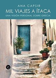 Mil viajes a Ítaca par  Ana Capsir Brasas