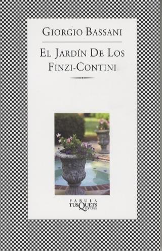 El jardín de los Finzi-Contini por Giorgio Bassani