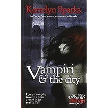 Vampiri & the city (Odissea. Vampiri & paletti)