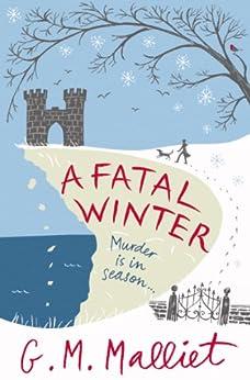 A Fatal Winter (Max Tudor Book 2) by [Malliet, G.M.]