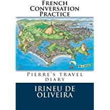 French Conversation Practice: Informal French Conversation for Practice