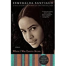 When I Was Puerto Rican: A Memoir (A Merloyd Lawrence Book) (English Edition)