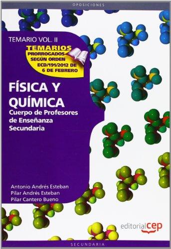 Cuerpo de Profesores de Enseñanza Secundaria. Física y Química. Temario Vol. II.: 2 (Profesores Eso 2012 (cep)) - 9788468131566 por Aa.Vv.