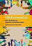 UN-Konvention über die Rechte von Menschen mit Behinderungen: Übersetzung für Österreich