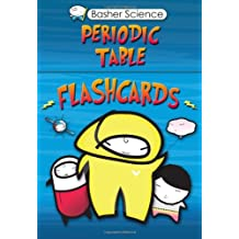 The Periodic Table Flashcards: Elements with Style! (Basher Science)