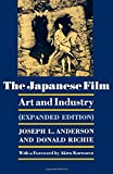 The Japanese Film: Art and Industry