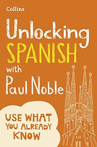 Unlocking Spanish with Paul Noble: Your key to language success par Paul Noble
