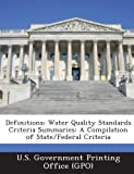 Definitions: Water Quality Standards Criteria Summaries: A Compilation of State/Federal Criteria