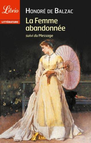 La Femme abandonnée (LIBRIO LITTERATURE t. 1058) par Honoré de Balzac
