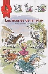 Les écuries de la reine (école, princesse, chevalier, maîtresse, gros mots, cheval, poney, élevage, classe)
