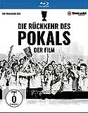 Die Rückkehr des Pokals - Der Film [Blu-ray]