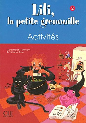 Lili la petite grenouille - Niveau 2 - Cahier d'activits