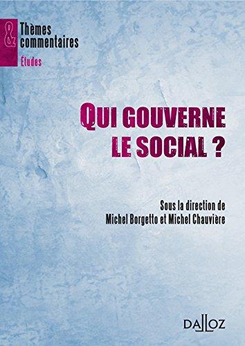 Qui gouverne le social ?