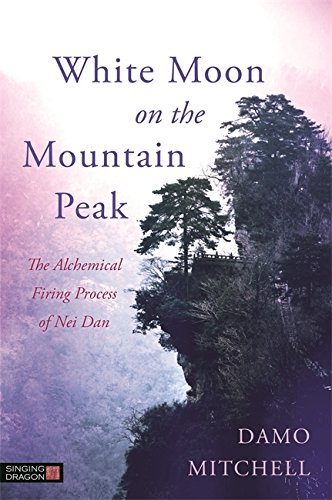 White Moon on the Mountain Peak (Daoist Nei Gong) -