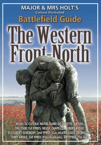 major-mrs-holts-concise-illustrated-battlefield-guide-the-western-front-north-100th-anniversary-edit