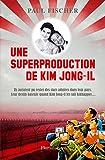 une superproduction de kim jong il