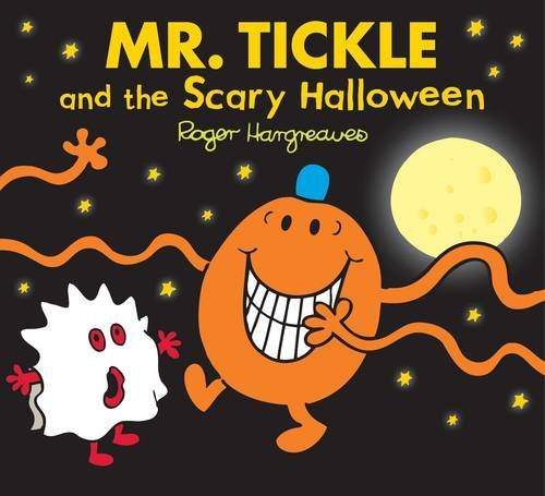 Mr. Tickle and the Scary Halloween (Mr. Men & Little Miss Celebrations) by Roger Hargreaves (2013-09-02)