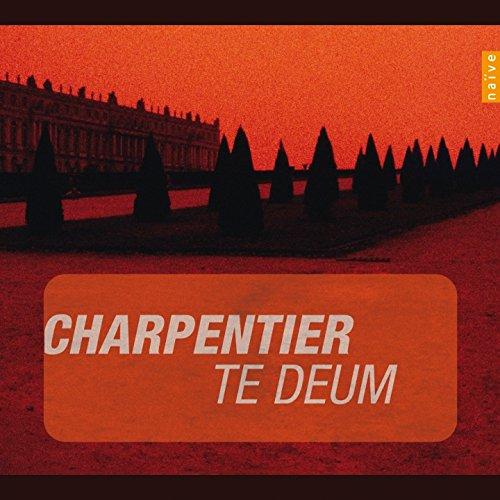 Charpentier: Te Deum (Instants Classiques)