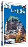 DVD Guides : Le Québec, la province superbe
