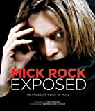 Mick Rock Exposed: The Faces of Rock
