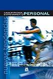 Nuevas tendencias en entrenamiento personal (Color) (Deportes)