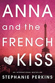 Anna and the French Kiss par [Perkins, Stephanie]