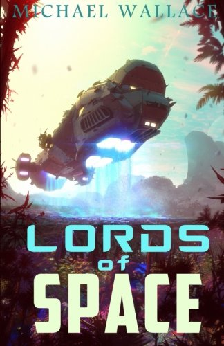 Lords of Space (Starship Blackbeard, Band 2)