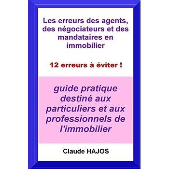Les erreurs des agents, des négociateurs et des mandataires: 12 erreurs à éviter !