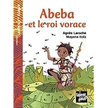 Abeba et le roi vorace