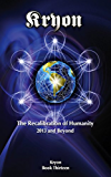 The Recalibration of Humanity: 2013 and Beyond (English Edition)