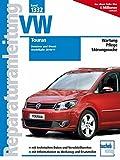 VW Touran       Modelljahr 2010/11: Benziner und Diesel (Reparaturanleitungen)