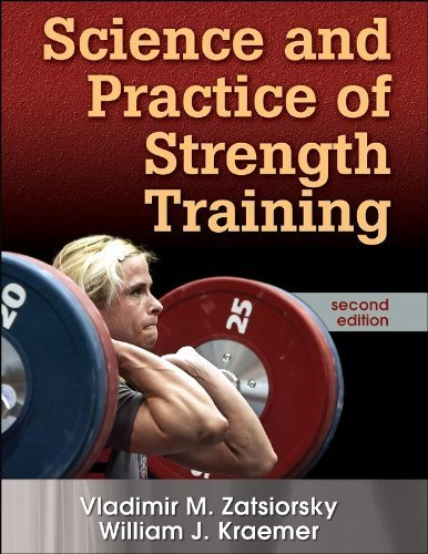 Science and Practice of Strength Training, Second Edition by Zatsiorsky, Vladimir, Kraemer, William (2006) Hardcover