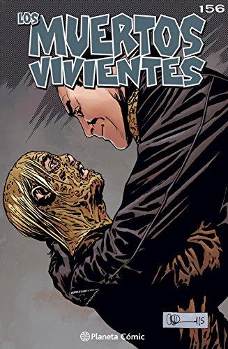 Los muertos vivientes #156: Llamada a las armas (Los Muertos Vivientes Serie nº 1) por Robert Kirkman