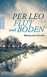 Flut und Boden: Roman einer Familie