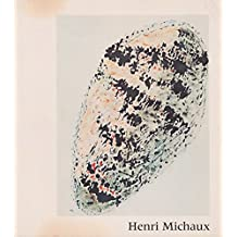 Henri Michaux: [exposition], Centre Georges Pompidou, Musee national d'art moderne, 15 mars-14 juin 1978 (French Edition) by Henri; Solomon R. Guggenheim Museum; Musee National D'Art Moderne (Fran Michaux (1978-08-02)