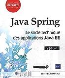 Java Spring - Le socle technique des applications Java EE (2e édition)