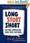 Long Story Short: The Only Storytelli...