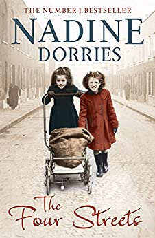 The Four Streets (The Four Streets Trilogy) by [Dorries, Nadine]
