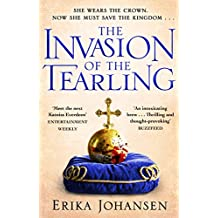 The Invasion of the Tearling: (The Tearling Trilogy 2) (Queen of the Tearling)