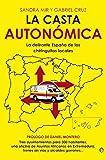 La casta autonómica (Actualidad (esfera))