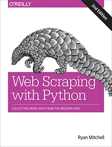 Web Scraping with Python: Collecting More Data from the Modern Web por Ryan Mitchell