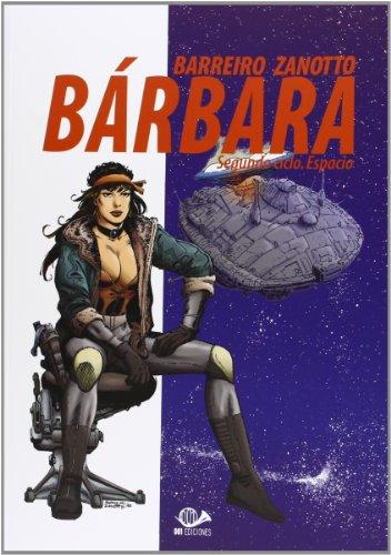 Barbara 03: Segundo ciclo, Espacio por BARREIRO RICARD