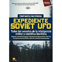 Expediente Soviet UFO (Investigación Abierta)