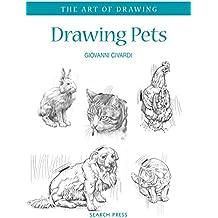 Drawing Pets (Art of Drawing)