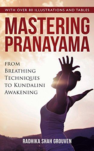 Mastering Pranayama: From Breathing Techniques to Kundalini Awakening