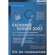 Coffret Exchange Server 2003 - Kit de Ressources Techniques