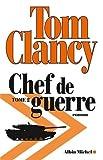 Chef de guerre : Tome 2 by Tom Clancy (2015-10-28)