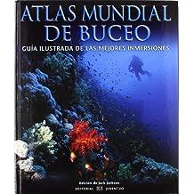 Atlas mundial del buceo (EN TORNO AL MAR)