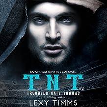 Troubled Nate Thomas - Part 3: NFL Football Sport Romance Bad Boy TNT (T.N.T. Series)